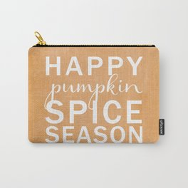 happy pumpkin spice season orange Carry-All Pouch