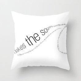 the sound the sea makes Throw Pillow