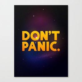 Don't Panic.  Canvas Print