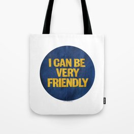 I can be Very Friendly Vintage print  Tote Bag