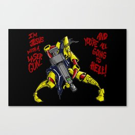 Scud The Disposable Assassin: Jesus with a Laser Gun! Canvas Print