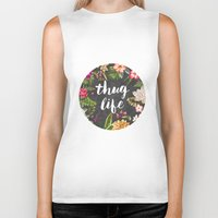 urban Biker Tanks featuring Thug Life by Text Guy