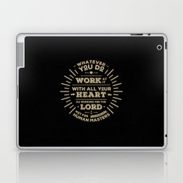 Colossians 3 vers 23 Laptop & iPad Skin