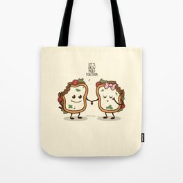Let's Grow Mold Together Tote Bag