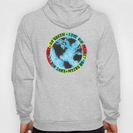 Love Our Planet Go Green Hoody