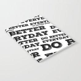 Do Better Everyday Notebook