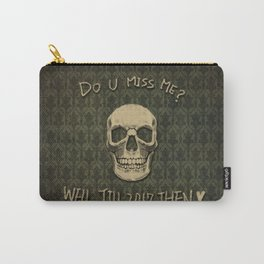 Do U Miss Me ? Carry-All Pouch