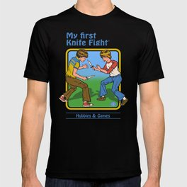 MY FIRST KNIFE FIGHT T-Shirt