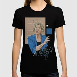 """""""Nevertheless, She Persisted"""" T-shirt"""