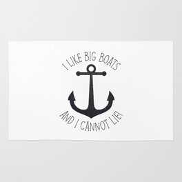 I Like Big Boats And I Cannot Lie! Rug