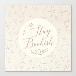 Stay Bookish - Vintage Canvas Print