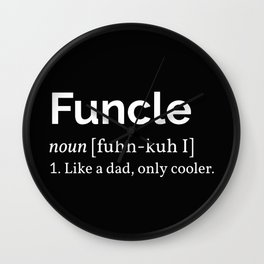 The Funcle Definition Wall Clock