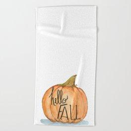 Hello fall pumpkin Beach Towel
