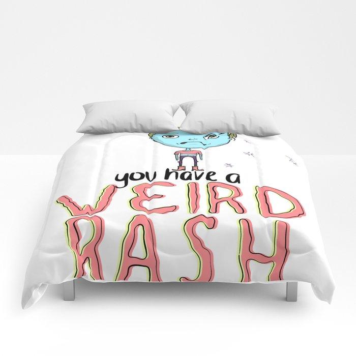 Weird Rash Comforters