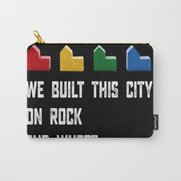 WE BUILT THIS CITY ON ROCK AND WHEAT Settlers of Catan Game Carry-All Pouch