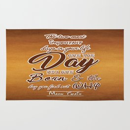 Two most important days in your life Life Motivating Quotes Typography Design Rug