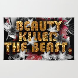 It Was Beauty That Killed The Beast Rug