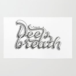 Take a deeep breath - hand lettering sketch Rug