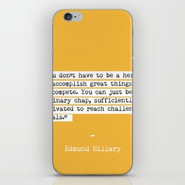 Edmund Hillary quote iPhone Skin