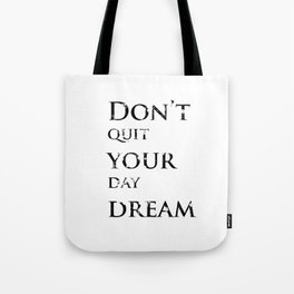 Positive thoughts will improve your mind Tote Bag