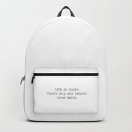 Life is music -quote Backpack