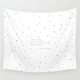 sight of the stars makes me dream Wall Tapestry