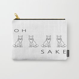 Oh Four Fox Sake - Black and White - Sayings and Phrases... Carry-All Pouch