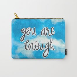 You Are Enough 2 Carry-All Pouch