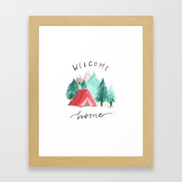 Welcome Home • Camping Framed Art Print