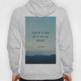 blessed are the curious ... Hoody