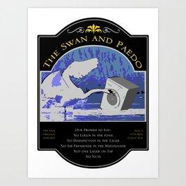 The Swan and Paedo Art Print