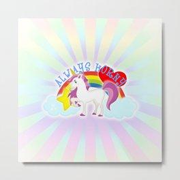 Unicorns are Always Horny Metal Print