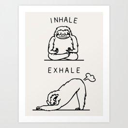 Inhale Exhale Sloth Art Print