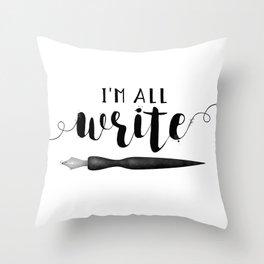 I'm All Write Throw Pillow
