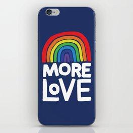 more love iPhone Skin