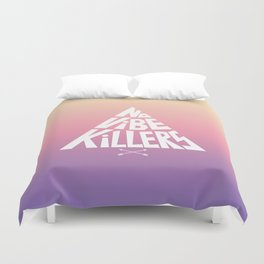 No vibe killers Duvet Cover