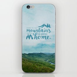 Going to the Mountains iPhone Skin
