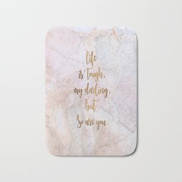 Life is Tough - Marble Bath Mat