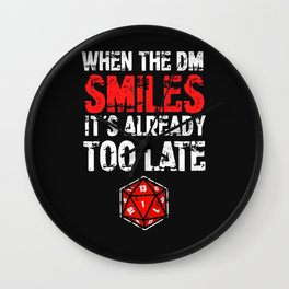 When the Dungeon Master smiles... Wall Clock