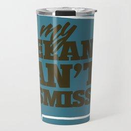 DISMISSAL DENIED Travel Mug