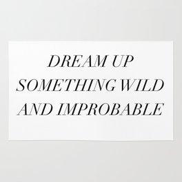 dream up something wild Rug