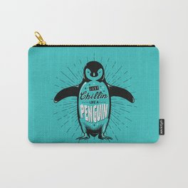Just Chillin' Carry-All Pouch