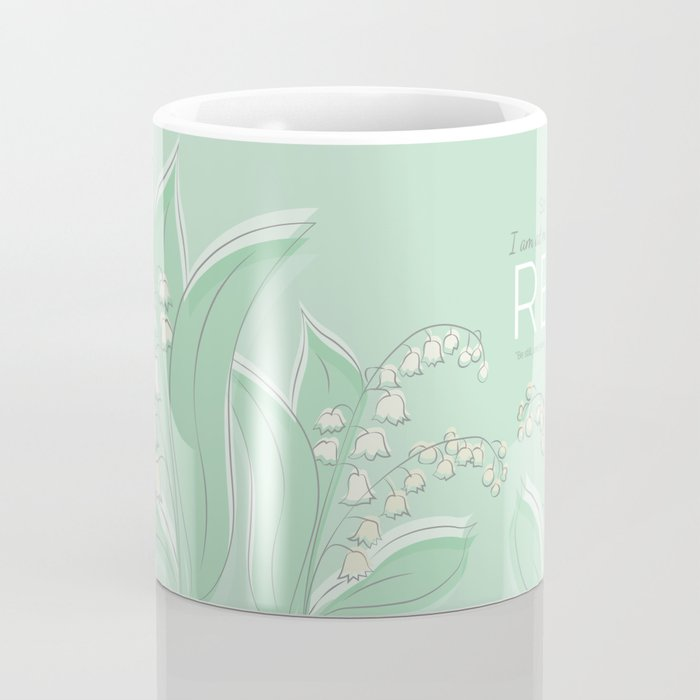 Sometimes I am at My Bravest When I Rest Coffee Mug