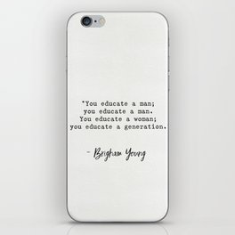 Brigham Young quote iPhone Skin