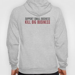 Support Small Business Hoody