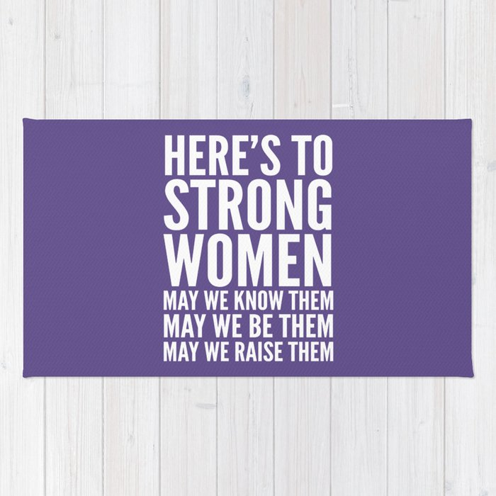 Here's to Strong Women (Ultra Violet) Rug