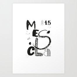 Mescla 15 Art Print