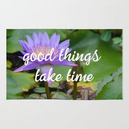 Good things take time Rug