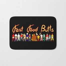 Fast Food Butts with Text Bath Mat