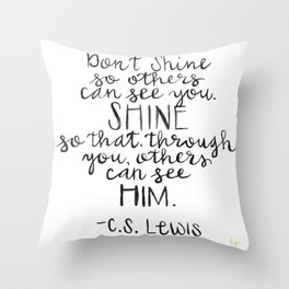 So Others Can See Him Throw Pillow